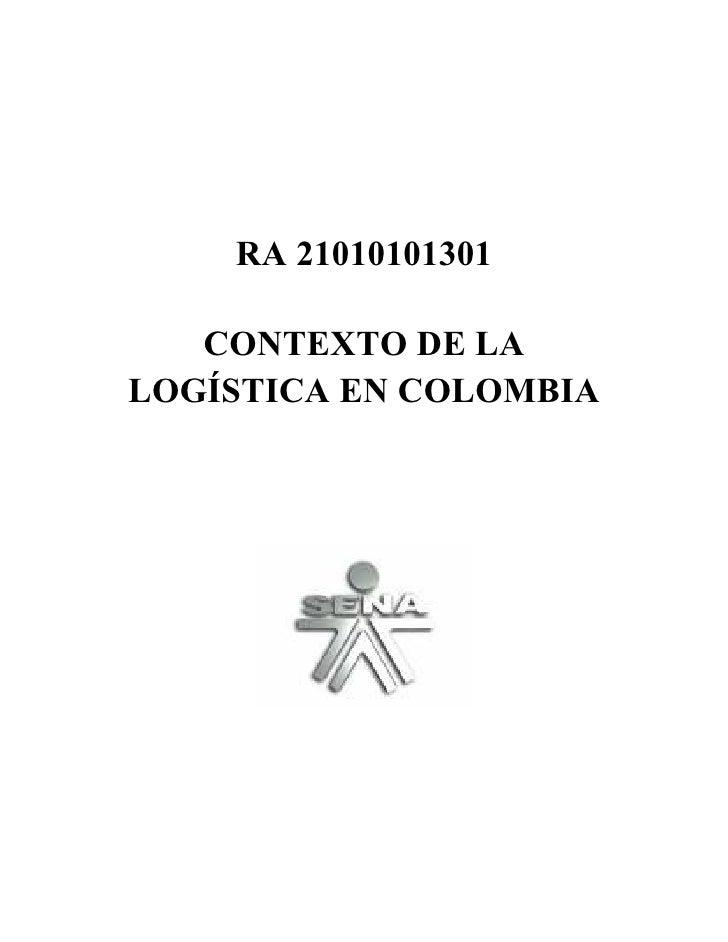 Ra 21010101301 contexto de la logistica en colombia