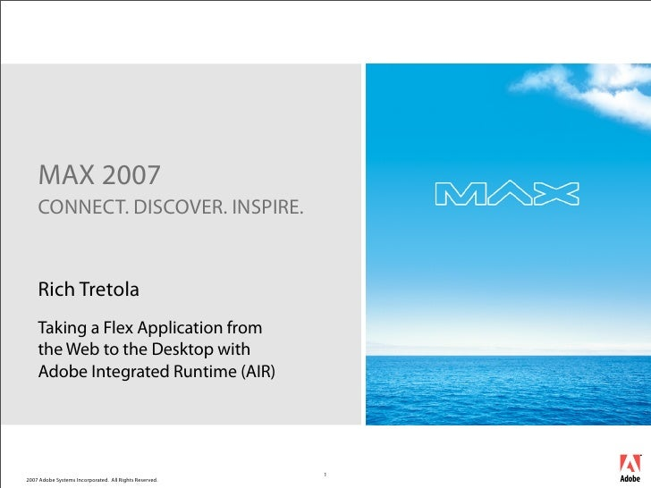 MAX 2007 - Flex to AIR
