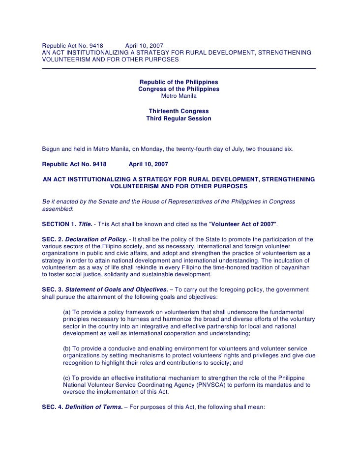 Republic Act No. 9418   April 10, 2007 AN ACT INSTITUTIONALIZING A STRATEGY FOR RURAL DEVELOPMENT, STRENGTHENING VOLUNTEER...