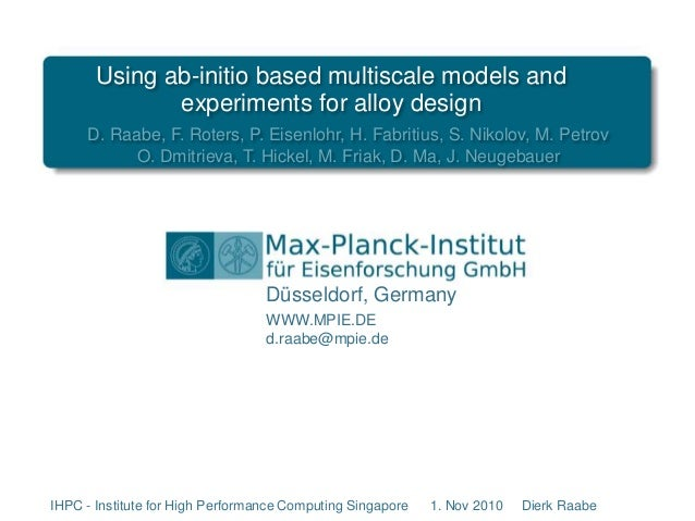 Ab initio simulation in materials science, Dierk Raabe, lecture at IHPC Singapore