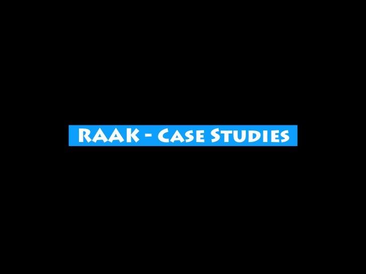 RAAK - Case Studies