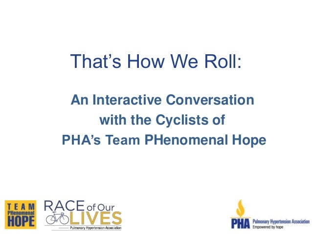That's How We Roll: An Interactive Conversation with the Cyclists of PHA's Team PHenomenal Hope
