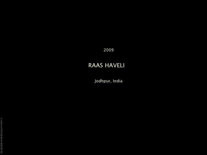 2009 RAAS HAVELI   Jodhpur, India