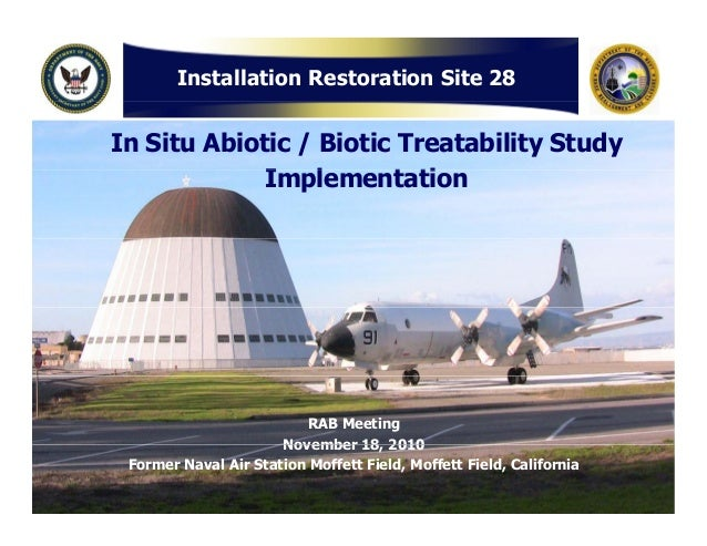 Installation Restoration Site 28 In Situ Abiotic / Biotic Treatability Study I l t tiImplementation RAB Meeting November 1...
