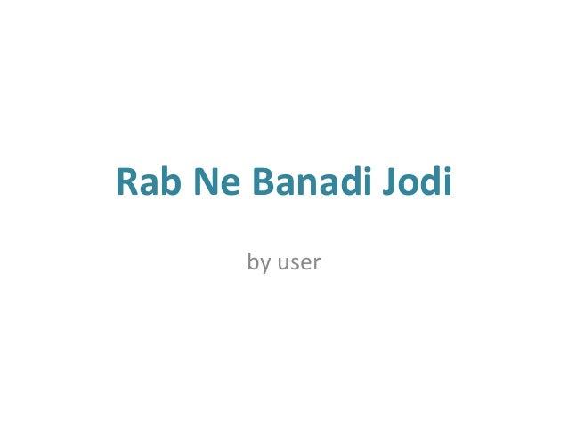 Rab Ne Banadi Jodi by user