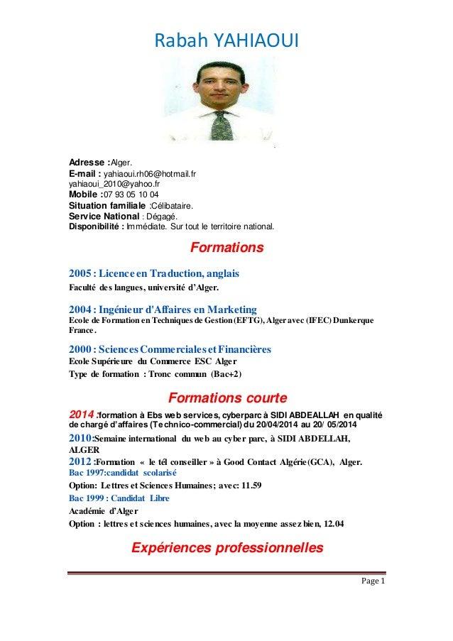 Rabah YAHIAOUI Page 1 Adresse :Alger. E-mail : yahiaoui.rh06@hotmail.fr yahiaoui_2010@yahoo.fr Mobile :07 93 05 10 04 Situ...