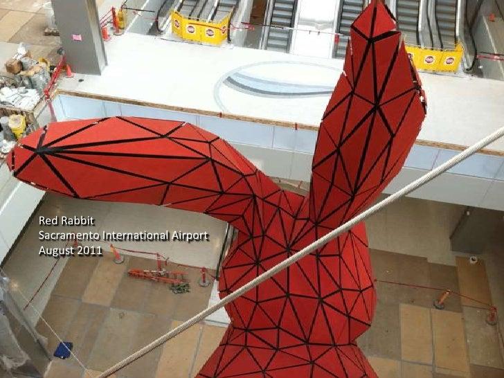 Red Rabbit<br />Sacramento International Airport<br />August 2011<br />
