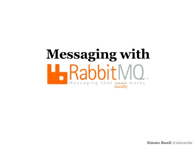 Messaging with RabbitMQ
