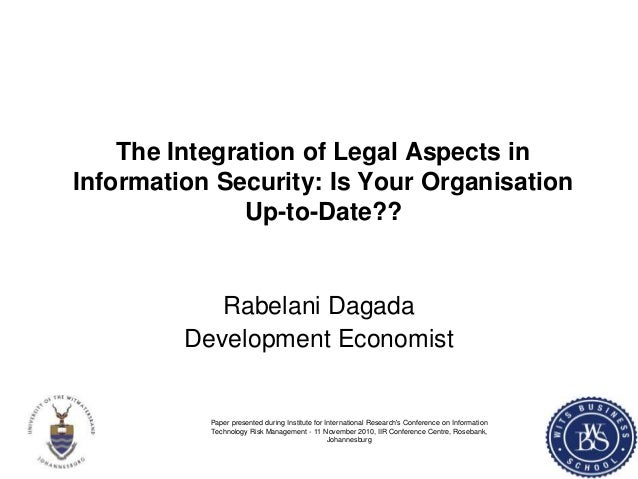The integration of legal aspects in Information Security: Is your organisation up-to-date?