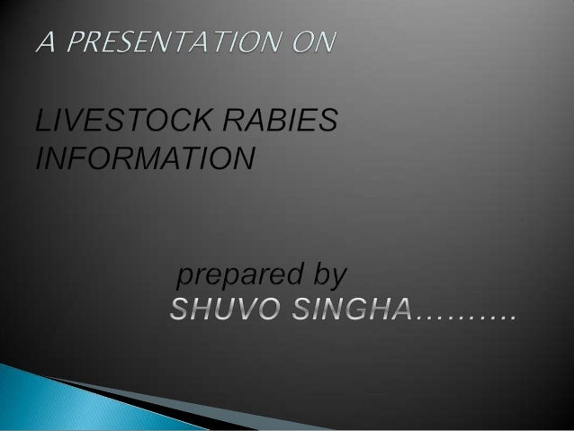 CSU VTH EQUINE AND LIVESTOCK RABIESINFORMATION SHEETRabies is an important concern for pets and livestock. Onlymammals are...