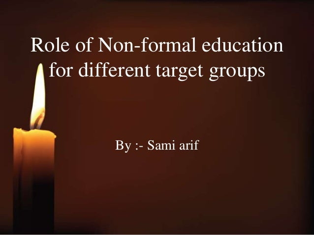 non formal education target group