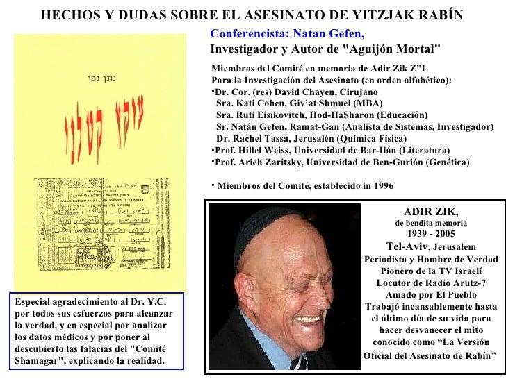 """HECHOS Y DUDAS SOBRE EL ASESINATO DE YITZJAK RABÍN   Conferencista: Natan Gefen, Investigador y Autor de """"Aguijón Mor..."""