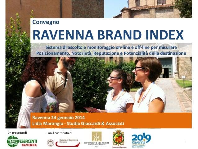 Ravenna Brand Index: analisi di reputazione, notorietà e posizionamento della destinazione turistica Ravenna città d'arte