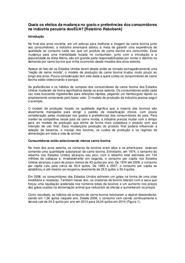 Quais os efeitos da mudança no gosto e preferências dos consumidores na indústria pecuária dosEUA? [Relatório Rabobank] In...
