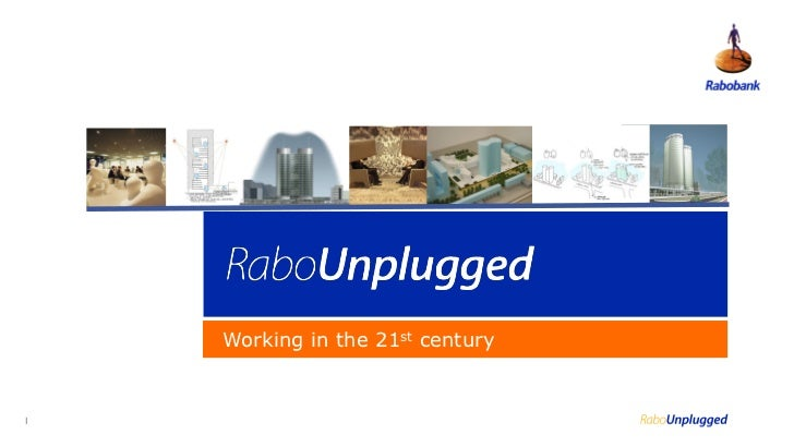 Rabobank Unplugged - Intrapreneurship conference 2011