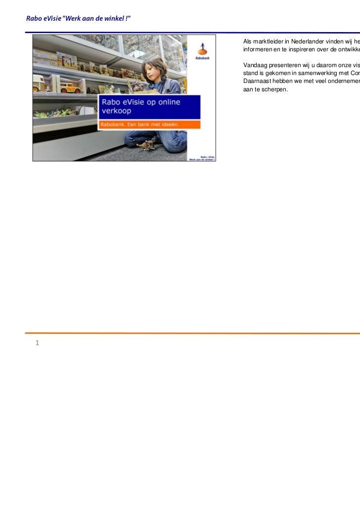 """Rabo eVisie """"Werk aan de winkel !""""                                     Als marktleider in Nederlander vinden wij het onze ..."""