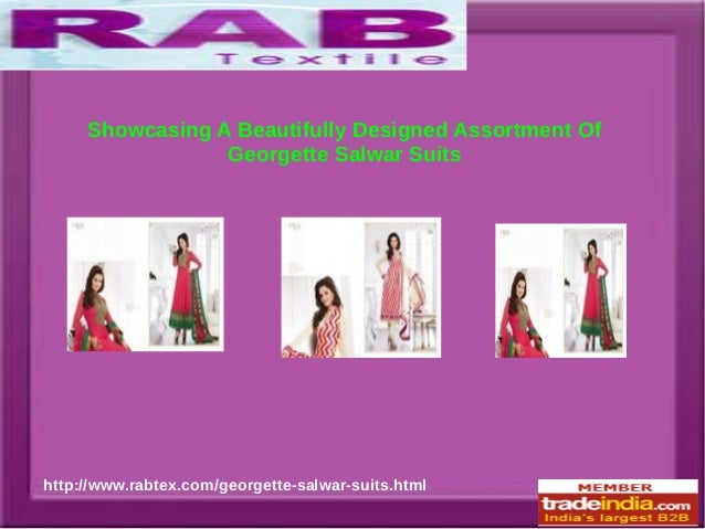 Showcasing A Beautifully Designed Assortment Of Georgette Salwar Suits http://www.rabtex.com/georgette-salwar-suits.html