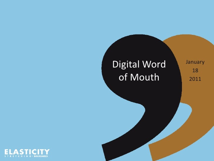 Digital Word of Mouth<br />January<br />18<br />2011<br />