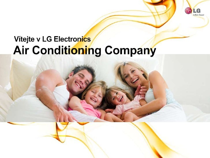 Vítejte v LG Electronics<br />Air Conditioning Company<br />Eco - Design<br />Energetická efektivita<br />RedukceCO2Emisí<...