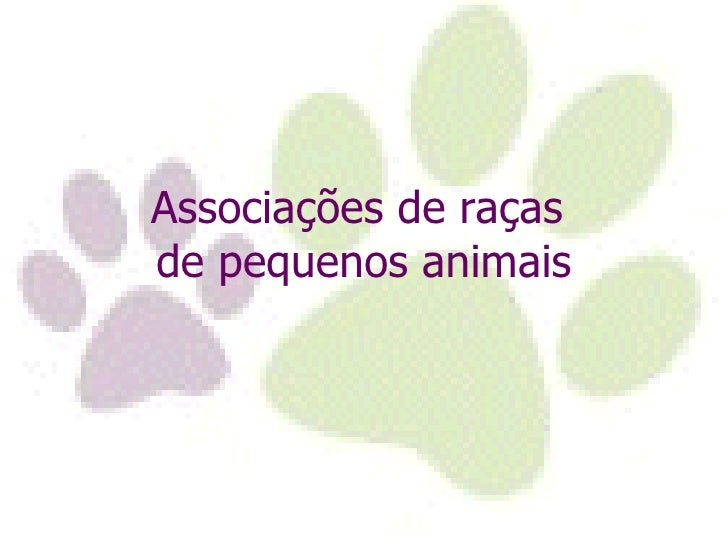 Associações de raças  de pequenos animais