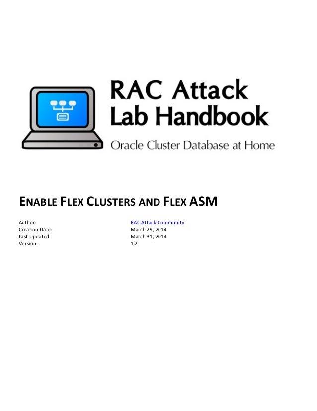 ENABLE  FLEX  CLUSTERS  AND  FLEX  ASM      Author:   RAC  Attack  Communit...