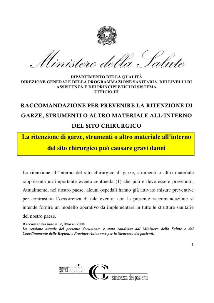 Ministero della Salute                    DIPARTIMENTO DELLA QUALITÀ DIREZIONE GENERALE DELLA PROGRAMMAZIONE SANITARIA, DE...