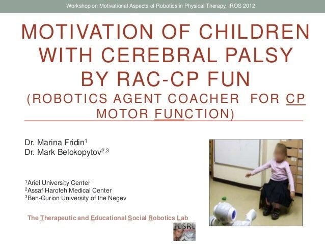 Social Assistive Robotics for children with Cerebral Palsy