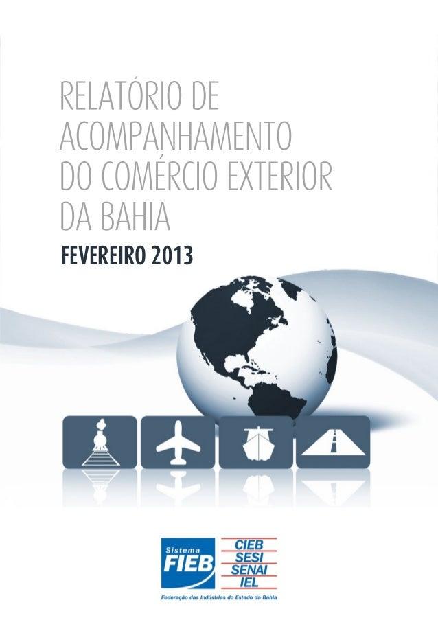 RELATÓRIO DEACOMPANHAMENTODO COMÉRCIO EXTERIORDA BAHIANOVEMBRO2013FEVEREIRO 2012