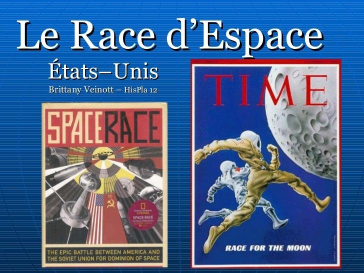 Le Race d'Espace États–Unis Brittany Veinott –  HisPla 12