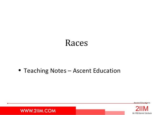 2IIM Ascent Education's An IIM Alumni Venture Races • Teaching Notes – Ascent Education