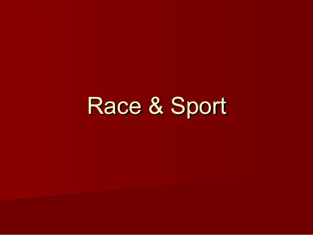 Race & SportRace & Sport