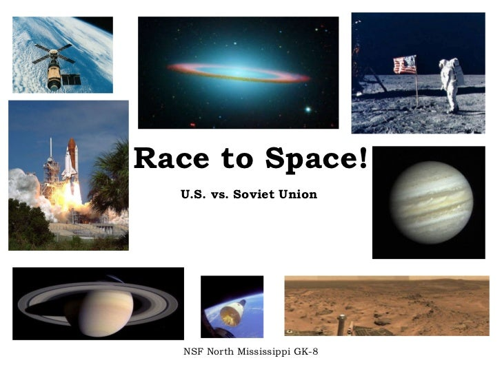 Race to Space! U.S. vs. Soviet Union NSF North Mississippi GK-8