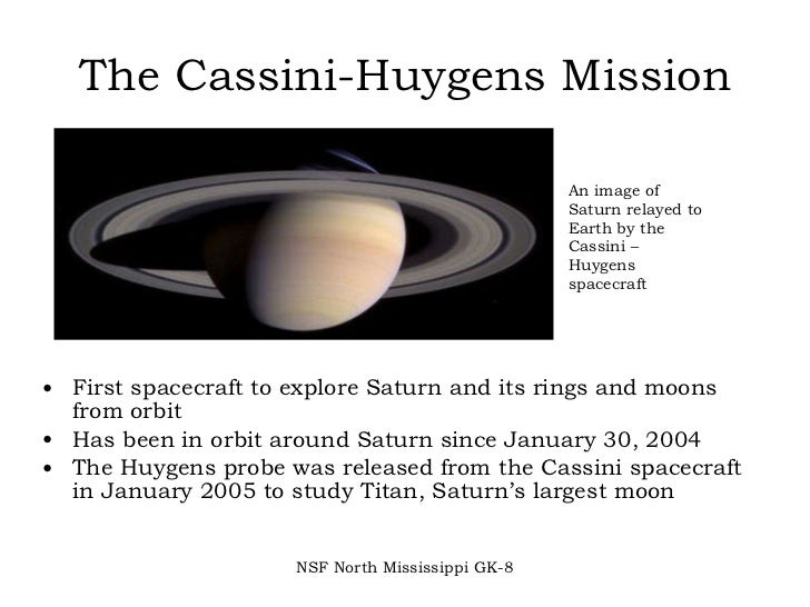 Cassini Mission Goals The Cassini Huygens Mission