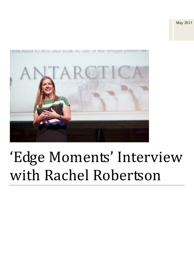 'Edge Moments' Interviewwith Rachel RobertsonGary Ryan Interview Rachael Robertson, just the second female to lead Austral...