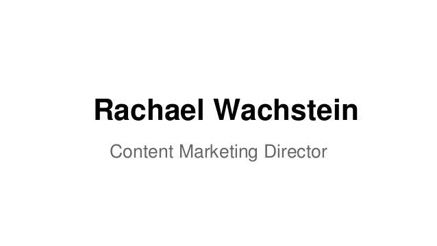 Rachael Wachstein Content Marketing Director