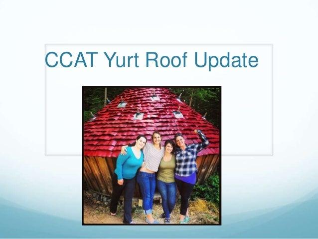 Rachael yurt update