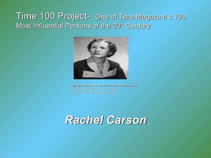 Rachel Carson Biologist and Author Rachel Carson. Corbis. 2006. unitedstreaming. 22 October 2006 <http://www.unitedstre...