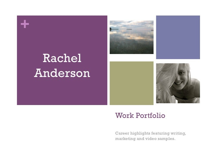 +       Rachel     Anderson                  Work Portfolio                 Career highlights featuring writing,          ...