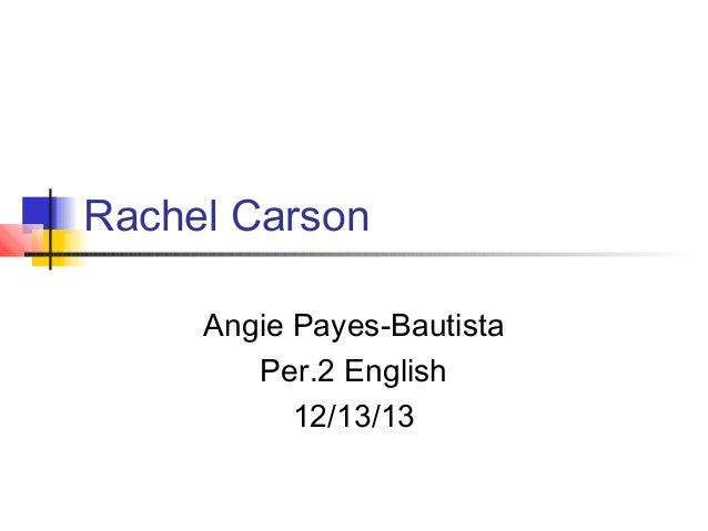 Rachel carson angie payes