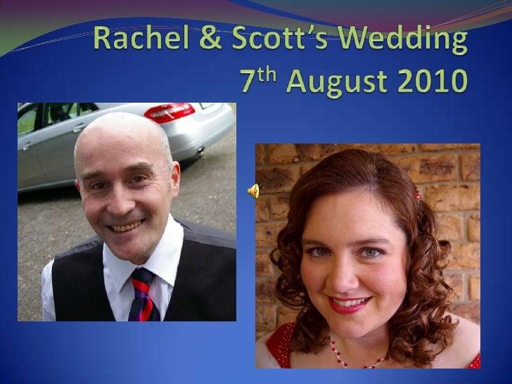 Rachel & Scott's Wedding, 7th August 2010