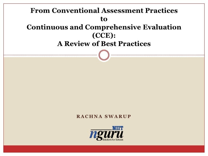 From Conventional Assessment Practices to Continuous and Comprehensive Evaluation (CCE): A Review of Best Practices<br />R...