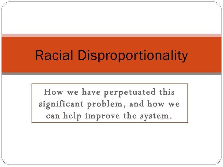 Appendix A: Racial Disproportionality