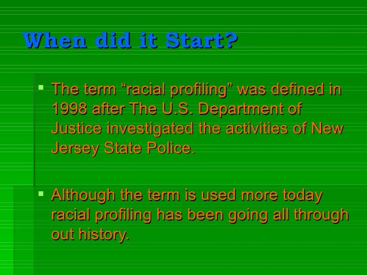 racial profiling pro active policing The critics of proactive policing are their cars and do the proactive work that as a result of a groundless trilogy of racial-profiling lawsuits.