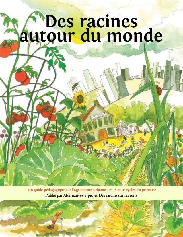 Guide pédagogique disponible - French - Roots around the world