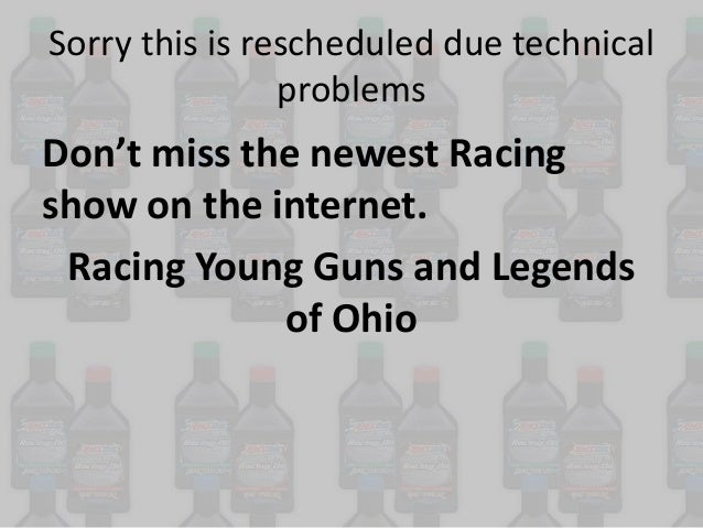Sorry this is rescheduled due technical problems  Don't miss the newest Racing show on the internet. Racing Young Guns and...