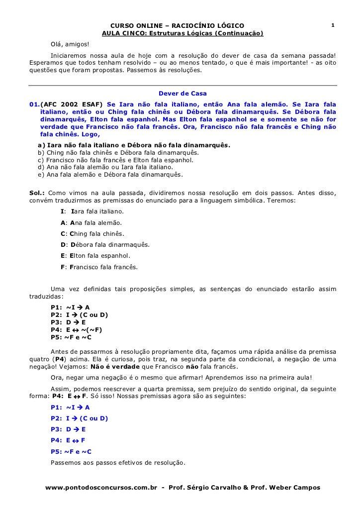CURSO ONLINE – RACIOCÍNIO LÓGICO                                     1                       AULA CINCO: Estruturas Lógica...
