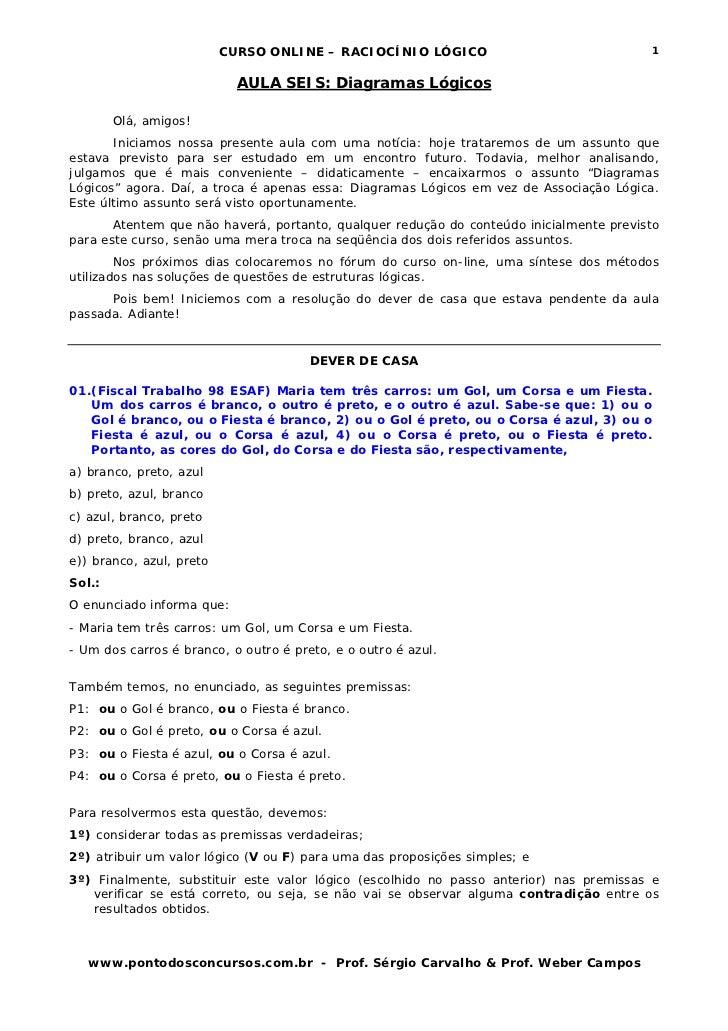 CURSO ONLINE – RACIOCÍNIO LÓGICO                               1                            AULA SEIS: Diagramas Lógicos  ...