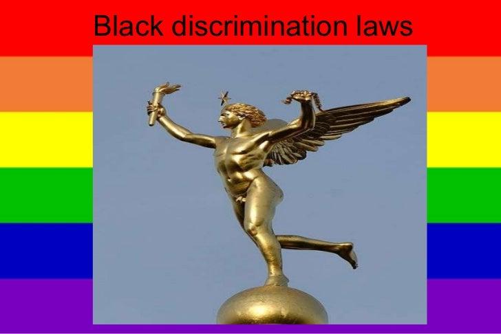 Black discrimination laws