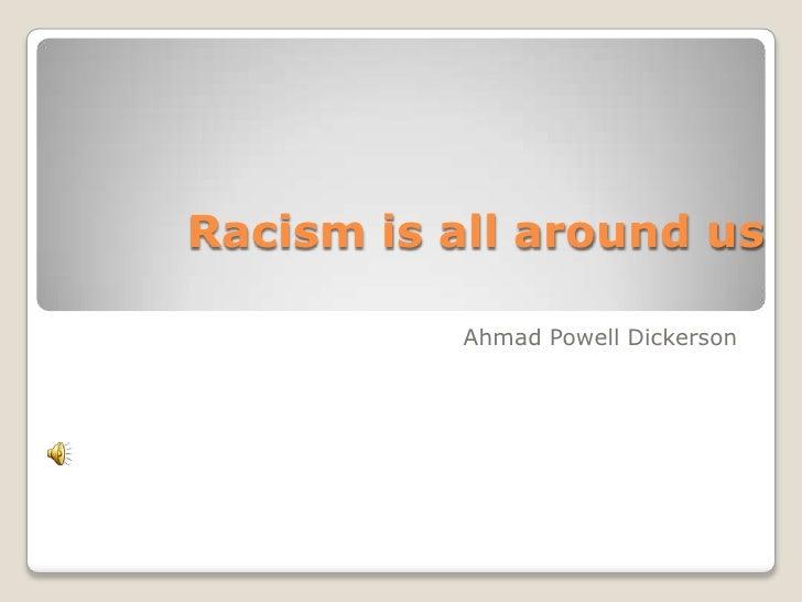 Racism ahmad powell