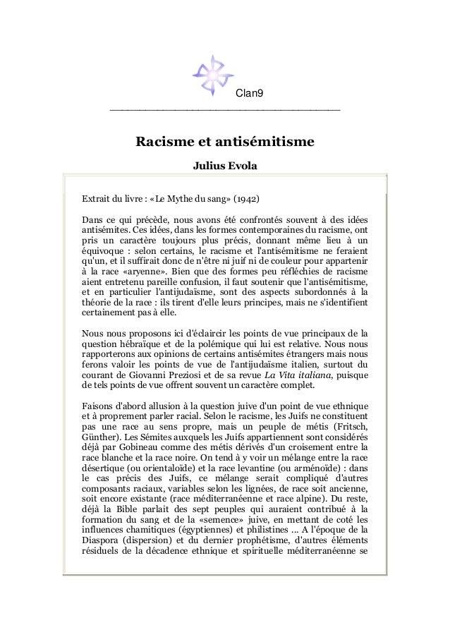 Clan9 _______________________________________ Racisme et antisémitisme Julius Evola Extrait du livre : «Le Mythe du sang» ...